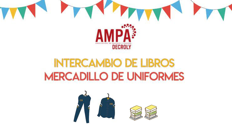 INTERCAMBIO DE LIBROS Y MERCADILLO DE UNIFORMES